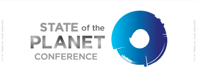 State of the Planet Conference: A World at Risk: Water Security – Thursday, March 28th